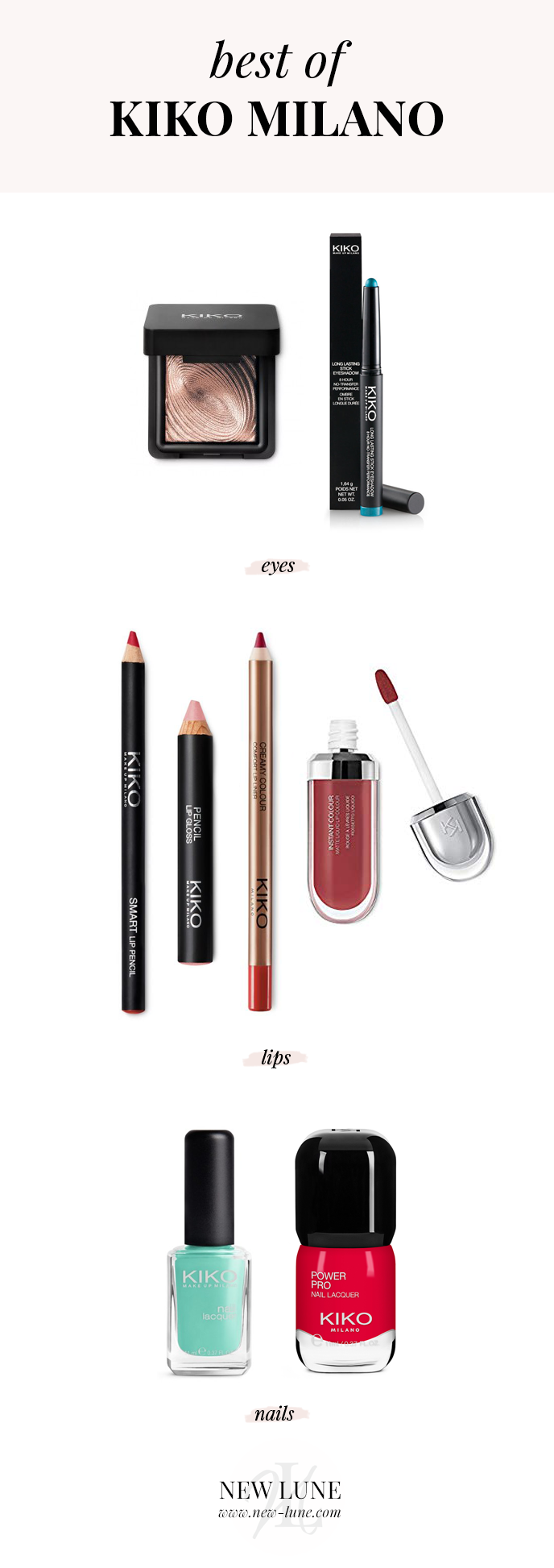 best of kiko milano - new lune - lip pencil gloss - nail lacquer - lip liner - water eyeshadow - long lasting stick eyeshadow