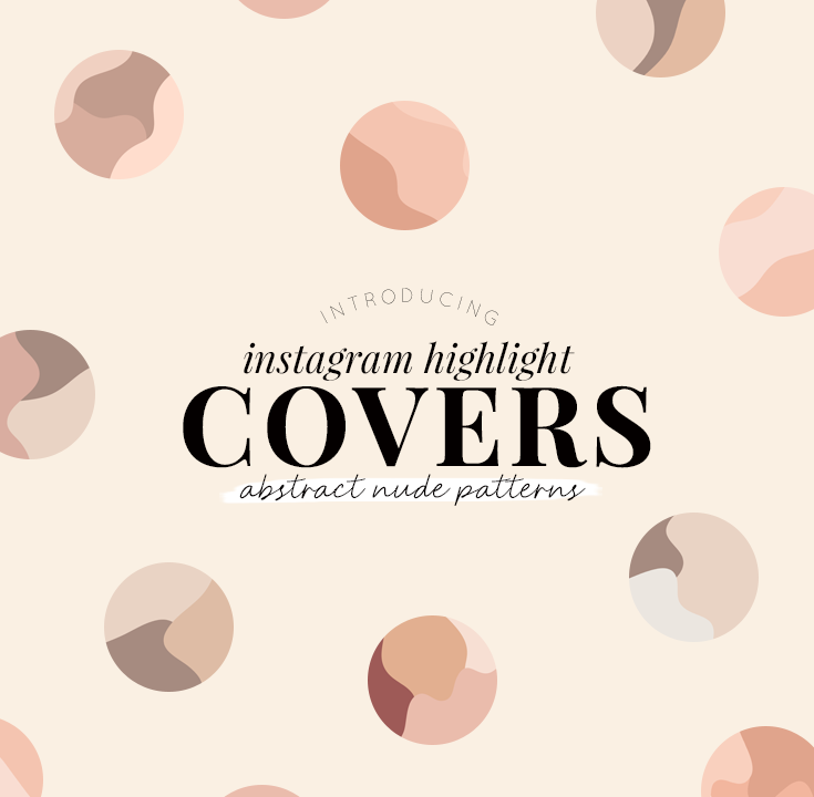 Instagram highlight covers - abstract nude patterns - new lune studio
